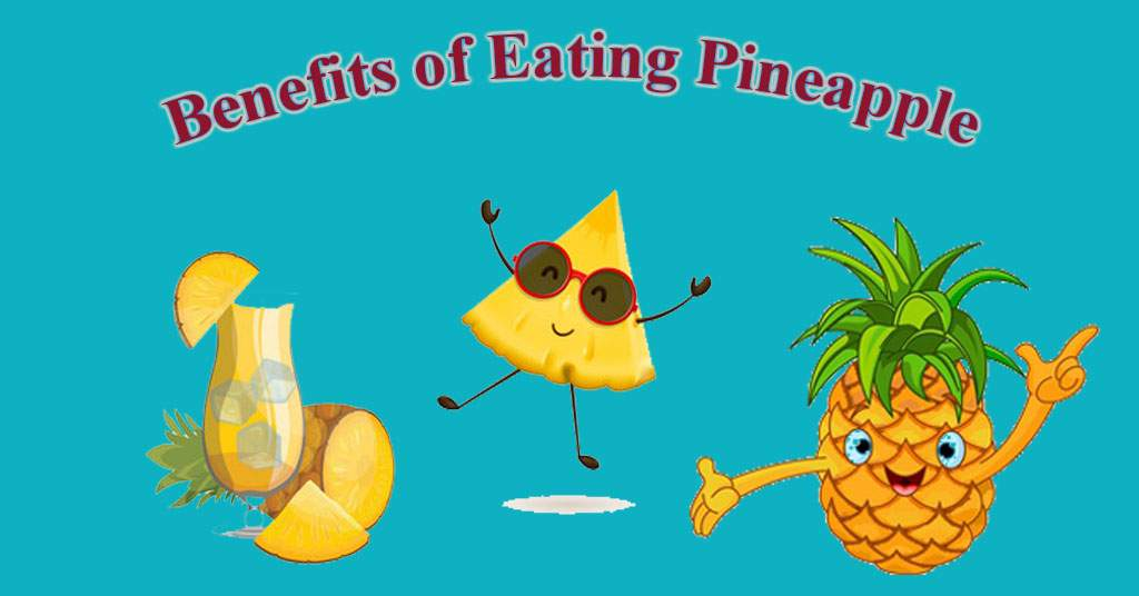 Benefits of Eating Pineapple
